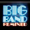 Big Band Remixed - Various Artists
