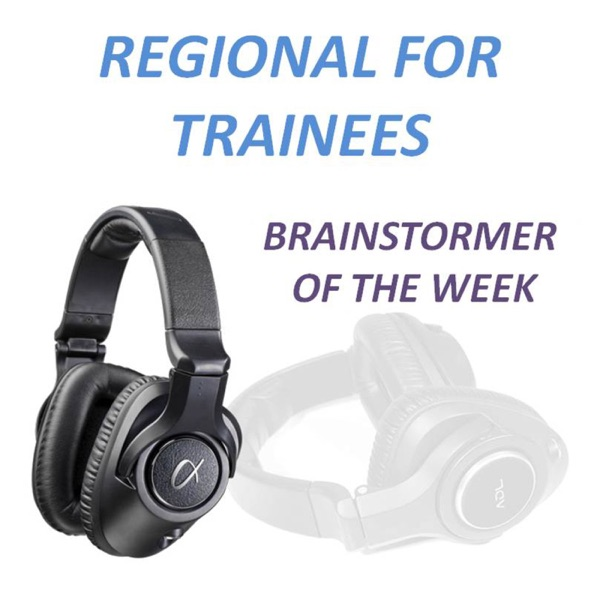 Regional for Trainees: Brainstormer