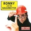 Ronny und die Bauarbeiter - Meyers Rockhaus