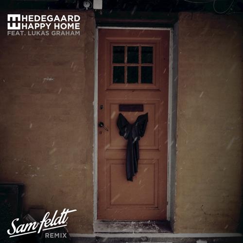 Hedegaard - Happy Home (feat. Lukas Graham) [Sam Feldt Remix] - Single