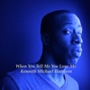 When You Tell Me You Love Me - Single - Kenneth Michael Harrison
