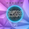 Random - Single - Bobby Blakdout