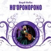 Ho'Oponopono (Gyógyító Énekek És Problémamegoldó Meditáció)