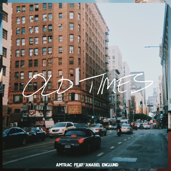 Old Times (feat. Anabel Englund) - Single