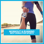 Workout et jogging: Best Songs pour Sports