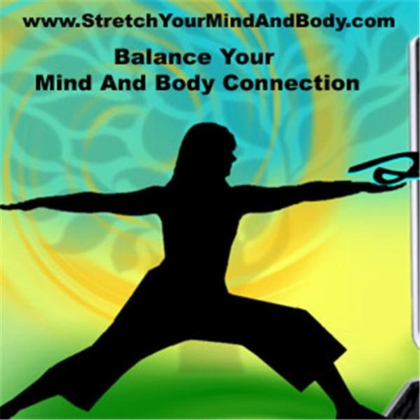 Stretch Your Mind and Body