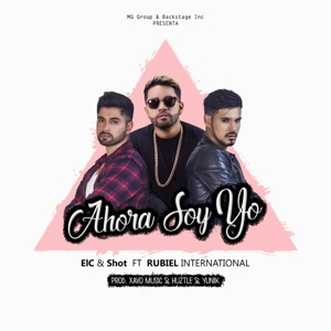 Ahora Soy Yo (feat. Rubiel International) - Single Mp3 Download