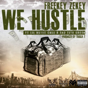We Hustle (feat. Lil Wayne & Chad B) - Single Mp3 Download