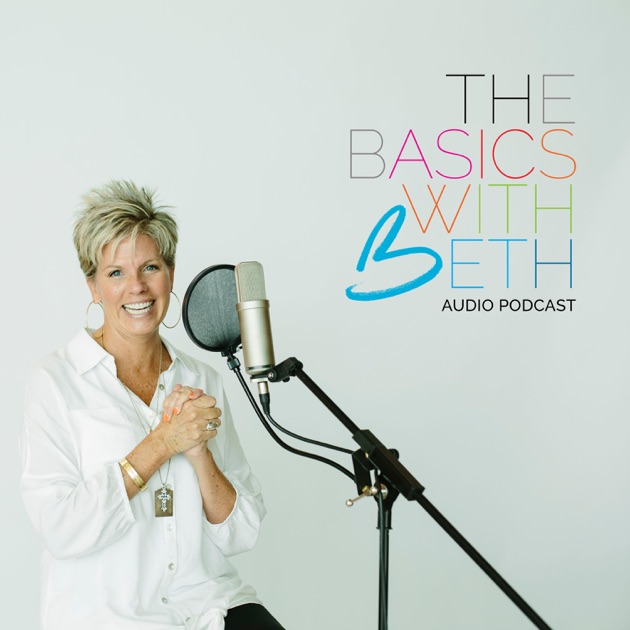 The Basics With Beth By Beth Jones On Apple Podcasts