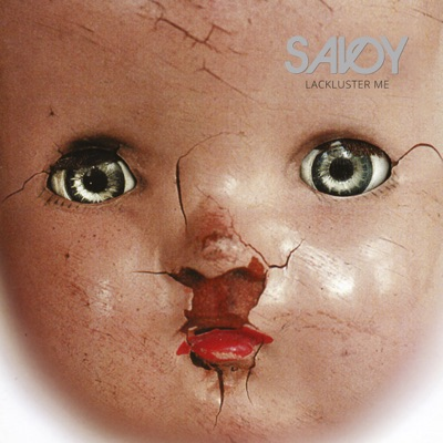 Lackluster Me (2016 Remaster) - Savoy