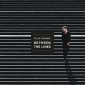 Between the Lines - Felix Räuber