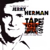 Tap Your Troubles Away! - The Words and Music of Jerry Herman - Various Artists