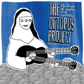 The Octopus Project / Black Moth Super Rainbow - Lollipopsichord