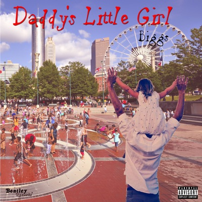 Daddy's Little Girl - Single - Biggs
