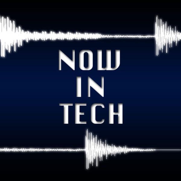 Now In Tech