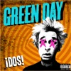 ¡Dos!, Green Day