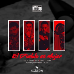 El Diablo Es Mujer (feat. Brray & Joyce Santana) - Single Mp3 Download