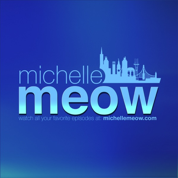 The Michelle Meow Show