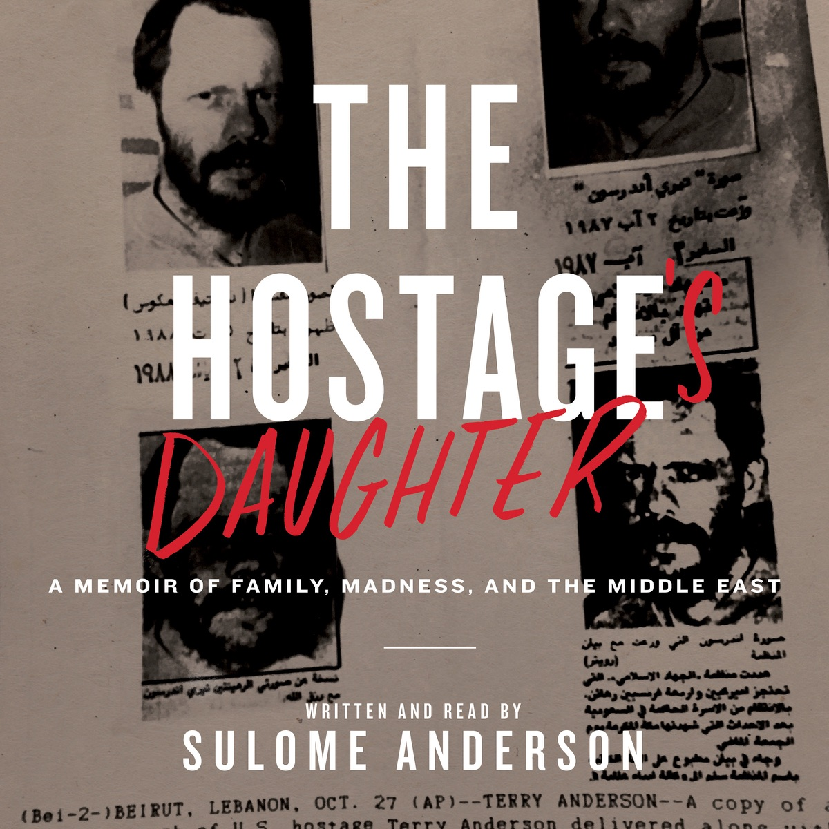The Hostages Daughter A Story of Family Madness and the Middle East Unabridged Sulome Anderson CD cover