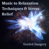 Music to Relaxation Techniques & Stress Relief: Guided Imagery, Wellbeing, Ambient Therapy, Yoga Meditation Exercises, Self-Esteem - Calming Music Sanctuary
