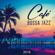 Jazz Music Collection - Café Bossa Jazz: Música Caliente 2018, Best of 30 Sensual Rhythms, Latin Club del Mar, Moody Jazz Collection