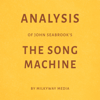 Milkyway Media - Analysis of John Seabrook's The Song Machine (Unabridged)  artwork