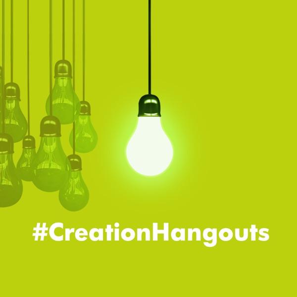 Creation Hangouts