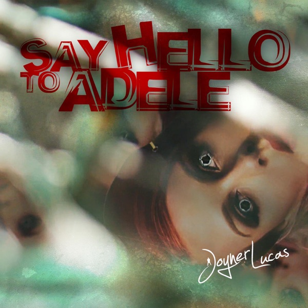 Say Hello to Adele - Single