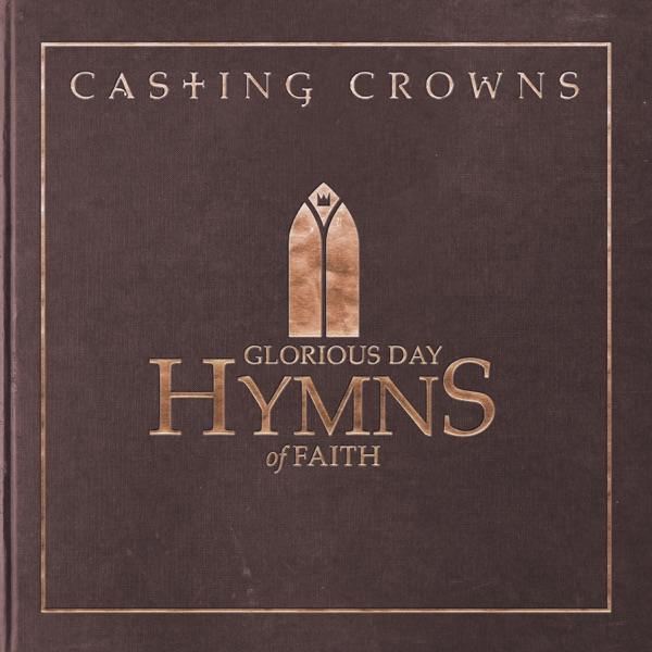 Casting Crowns - Beulah Land