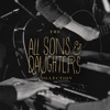 The All Sons & Daughters Collection, All Sons & Daughters