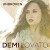 Unbroken (Deluxe Version), Demi Lovato