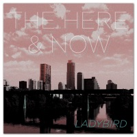 Ladybird by The Here & Now on Apple Music