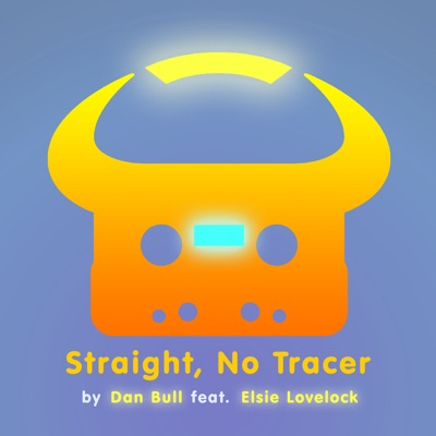 Straight, No Tracer (feat. Elsie Lovelock) [Overwatch Rap] - Single - Dan Bull
