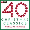 40 Christmas Classics - Workout Remixes (Unmixed Christmas and Holiday Fitness Music Multi BPM), Power Music Workout