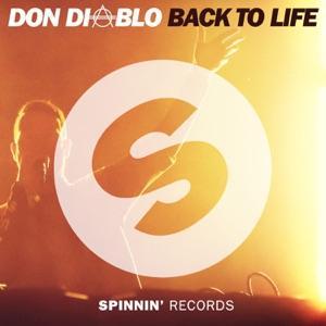Don Diablo - Back To Life