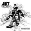 Get Born (Deluxe Edition), Jet