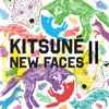 Kitsuné New Faces II