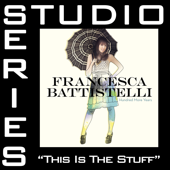 This Is The Stuff (Studio Series Performance Track)   EP-Francesca Battistelli
