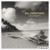Castaways (feat. Drew Gress & Dré Pallemaerts) - Bill Carrothers