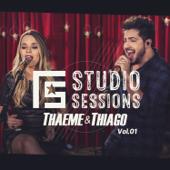 Fs Studio Sessions: Thaeme & Thiago, Vol. 1 - EP