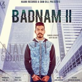 Badnam 2 - Single by Ajay Gujjar