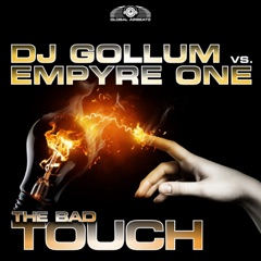 The Bad Touch (DJ Gollum vs. Empyre One) [Empyre One Edit]