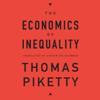 The Economics of Inequality (Unabridged) - Thomas Piketty & Arthur Goldhammer (translator)