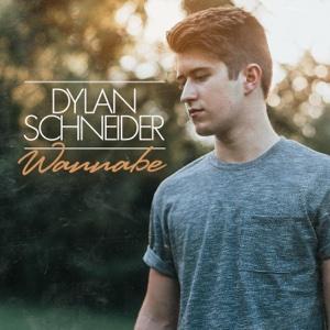 Dylan Schneider - Wannabe - EP