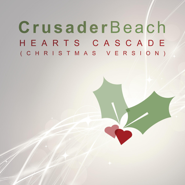 hearts cascade christmas version single by crusaderbeach on apple music