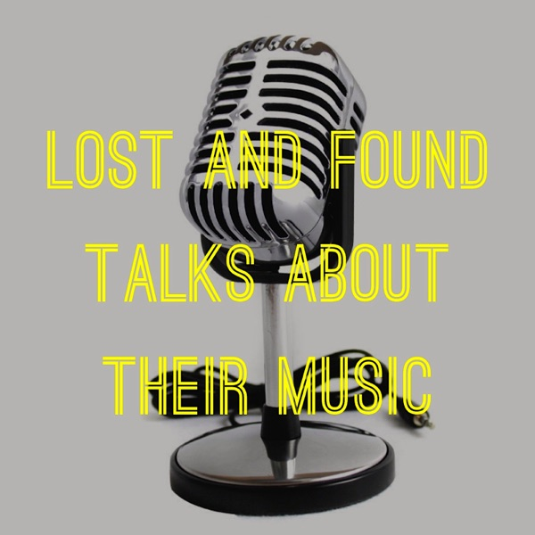 music podcast – Lost And Found podcasts