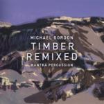 Mantra Percussion - Timber Remixed: X. Ikue Mori