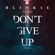 Don't Give Up (On Love) [Radio Edit] - Blinkie