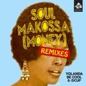 Soul Makossa (Money) [Remixes, Pt. 2]