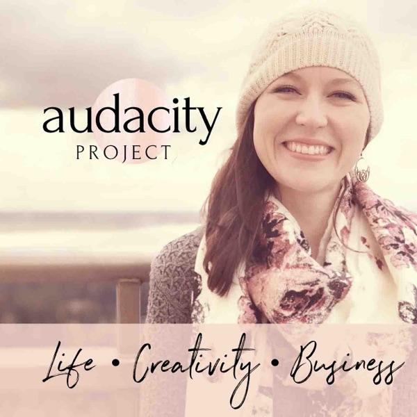 Audacity Project -| Creativity | Entrepreneurship | Self-Care | Relationships